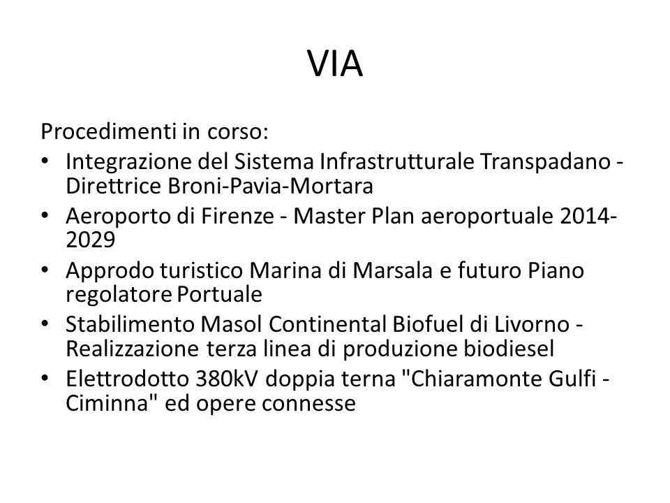 VIA Procedimenti in corso: Integrazione del Sistema Infrastrutturale Transpadano - Direttrice Broni-Pavia-Mortara Aeroporto di Firenze - Master Plan a