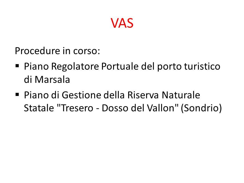 VAS Procedure in corso:  Piano Regolatore Portuale del porto turistico di Marsala  Piano di Gestione della Riserva Naturale Statale
