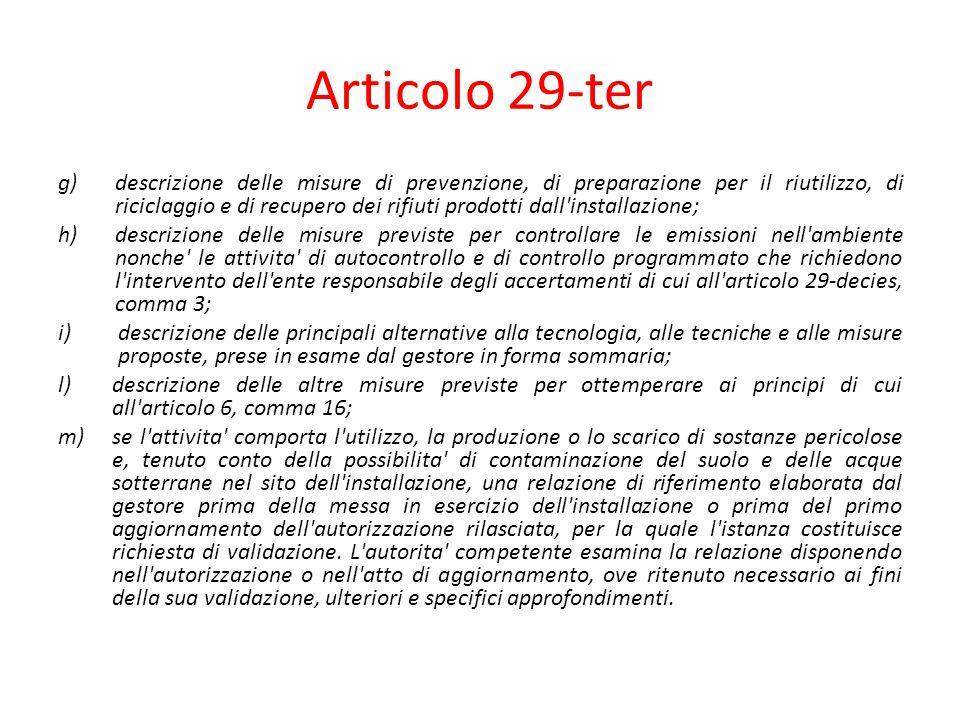 Articolo 29-ter g) descrizione delle misure di prevenzione, di preparazione per il riutilizzo, di riciclaggio e di recupero dei rifiuti prodotti dall'