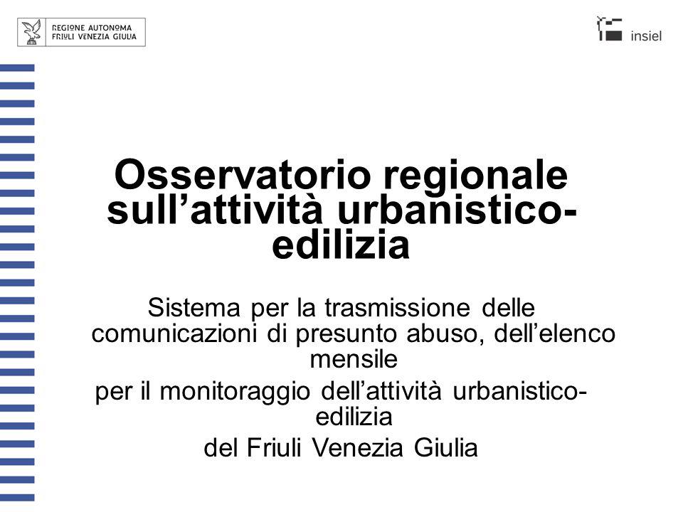Il riferimento normativo Osservatorio regionale sull'attività urbanistico- edilizia Legge 28 febbraio 1985, n.