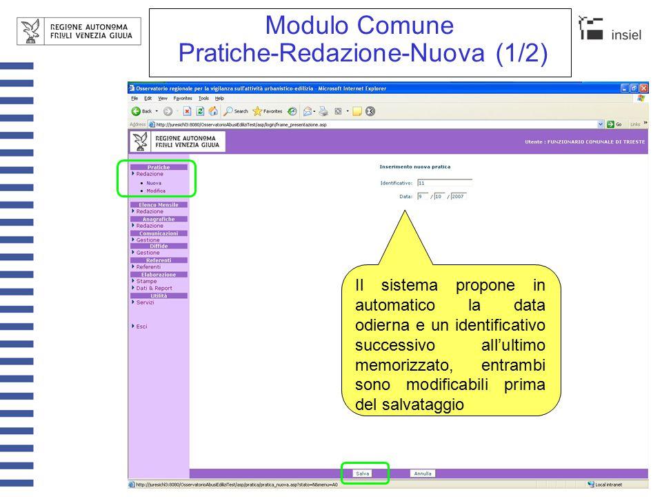 Modulo Comune Pratiche-Redazione-Nuova (2/2) Nella pratica istruita c'è un link che la collega alla comunicazione da cui è stata generata.