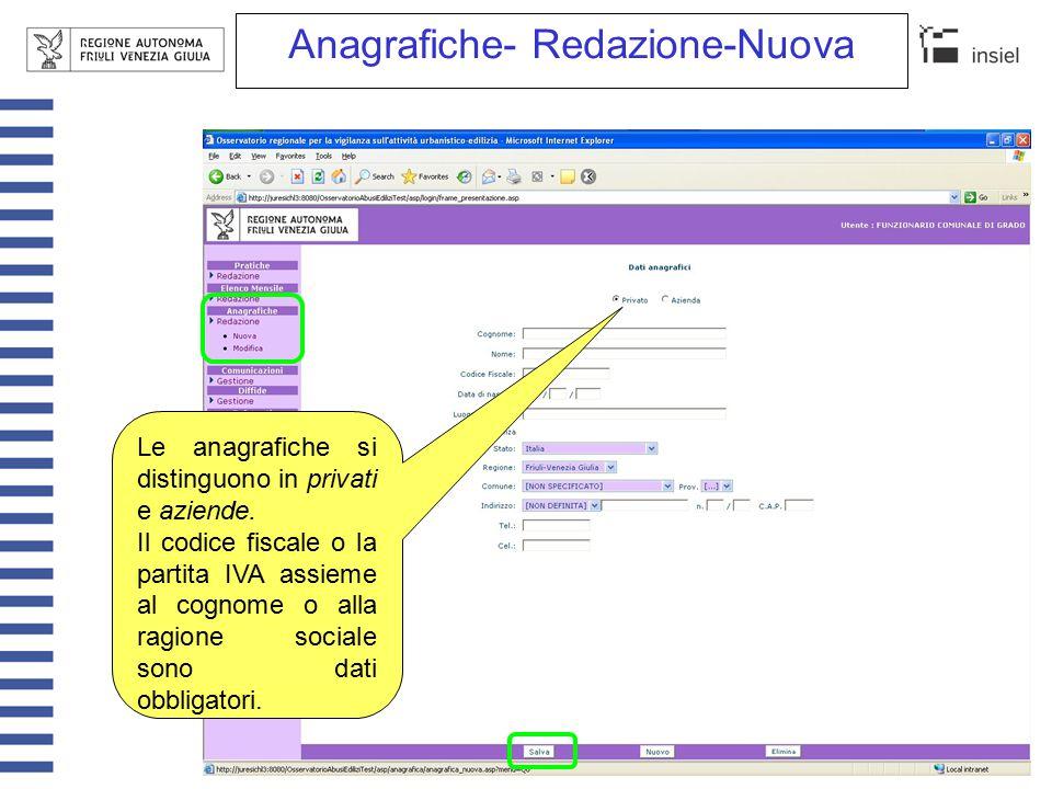 Anagrafiche- Redazione-Modifica La ricerca delle anagrafiche può venir impostata secondo Il cognome/ragione sociale la tipologia la residenza/ sede legale