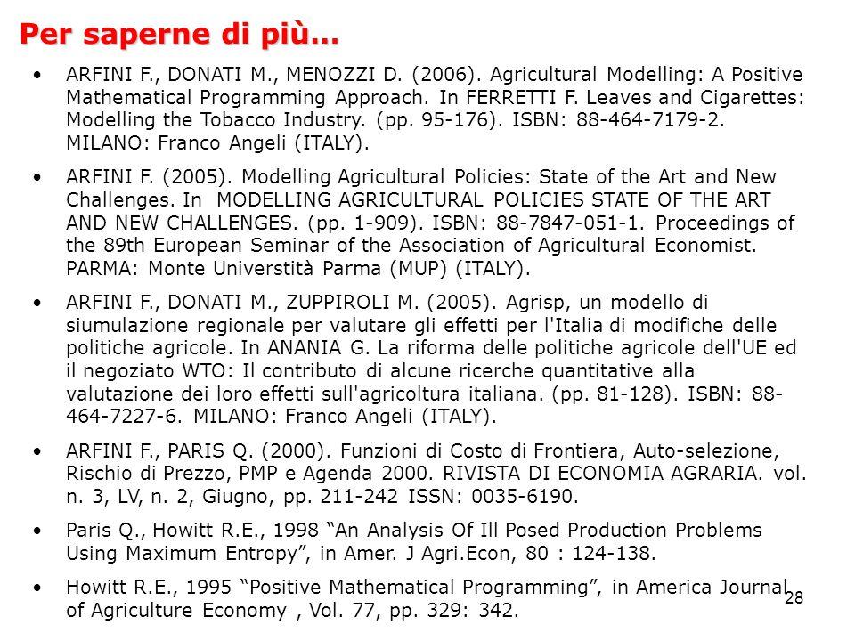 28 Per saperne di più… ARFINI F., DONATI M., MENOZZI D.
