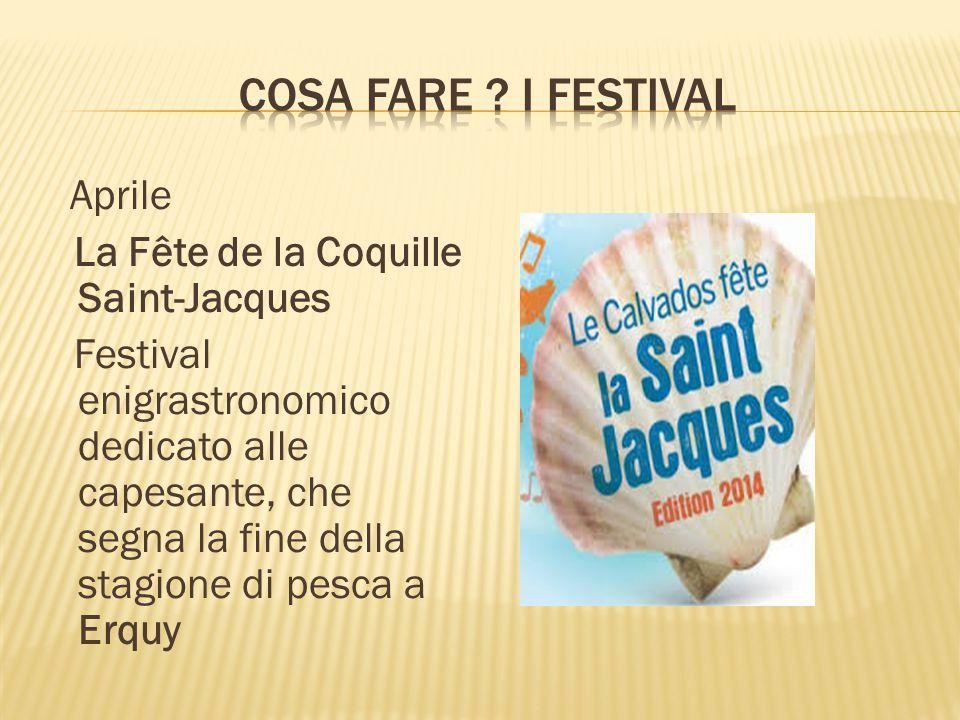 Aprile La Fête de la Coquille Saint-Jacques Festival enigrastronomico dedicato alle capesante, che segna la fine della stagione di pesca a Erquy