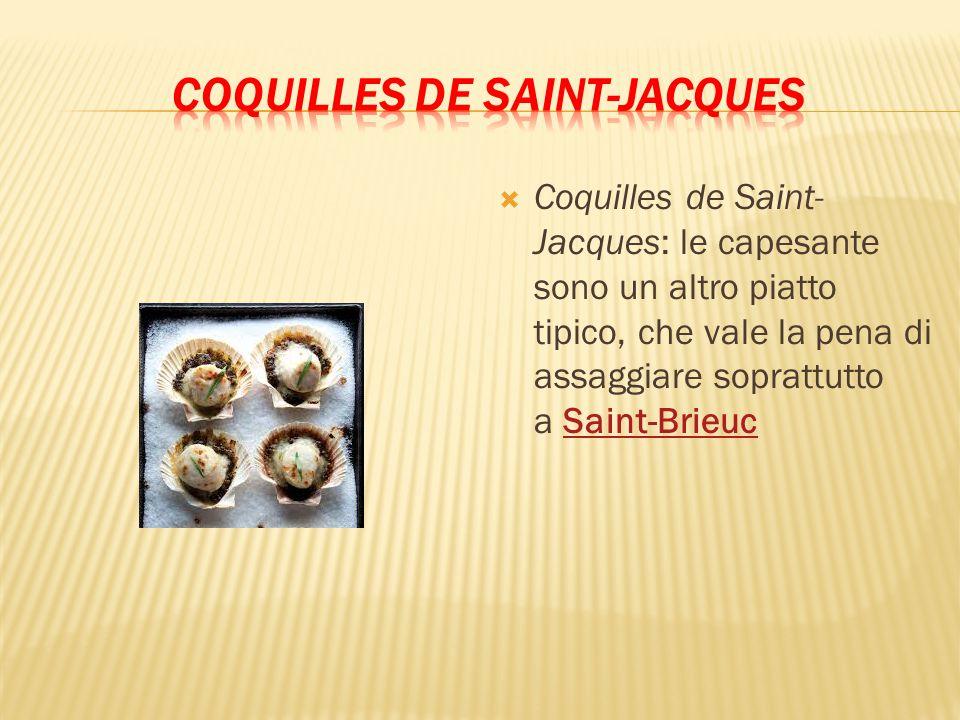  Coquilles de Saint- Jacques: le capesante sono un altro piatto tipico, che vale la pena di assaggiare soprattutto a Saint-BrieucSaint-Brieuc