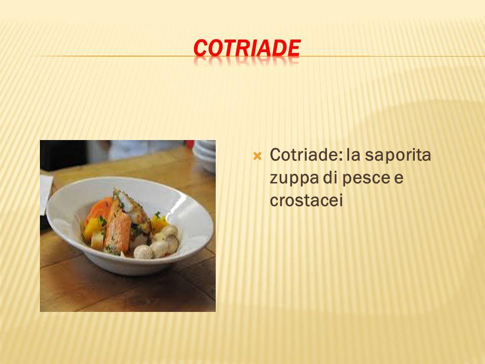  Cotriade: la saporita zuppa di pesce e crostacei