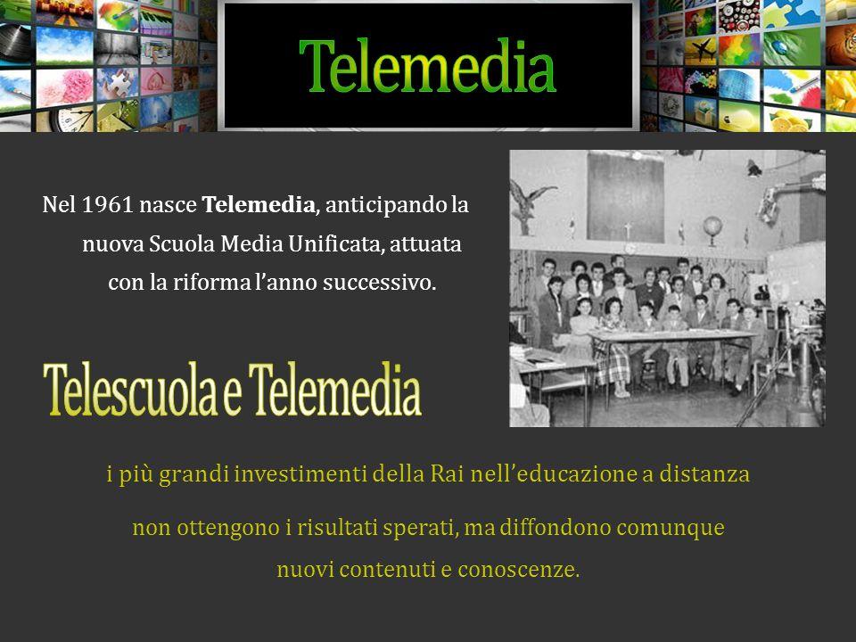 Nel 1961 nasce Telemedia, anticipando la nuova Scuola Media Unificata, attuata con la riforma l'anno successivo.