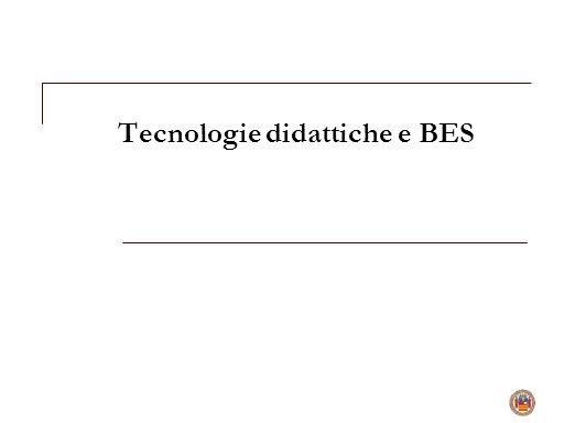 Tecnologie didattiche e BES