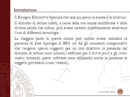 Università degli Studi di Salerno Sistemi di riferimento Un sistema di riferimento è un modo di rappresentare le posizioni dei soggetti/oggetti nello spazio.