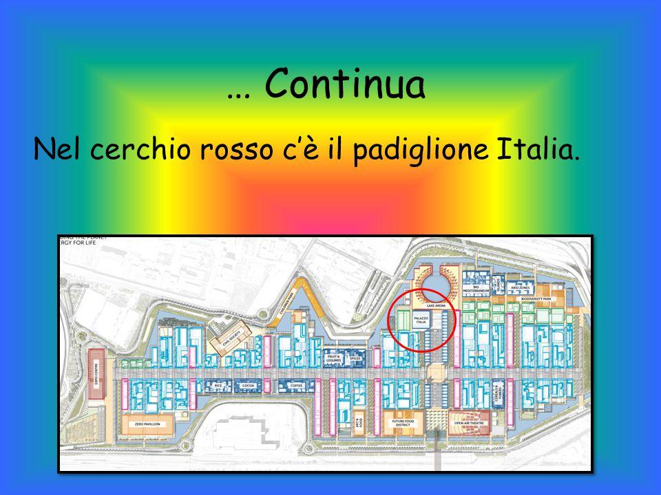 … Continua Nel cerchio rosso c'è il padiglione Italia.