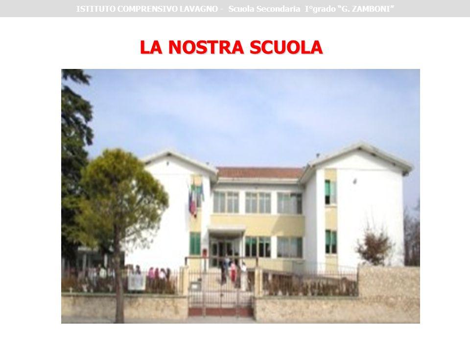 """LA NOSTRA SCUOLA ISTITUTO COMPRENSIVO LAVAGNO - Scuola Secondaria I°grado """"G. ZAMBONI"""""""