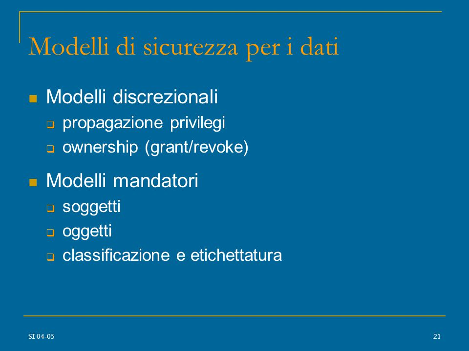 SI 04-0520 MODELLI DI SICUREZZA