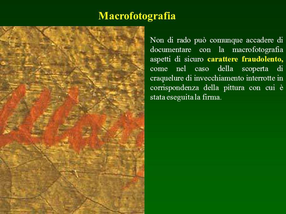 Macrofotografia Non di rado può comunque accadere di documentare con la macrofotografia aspetti di sicuro carattere fraudolento, come nel caso della s