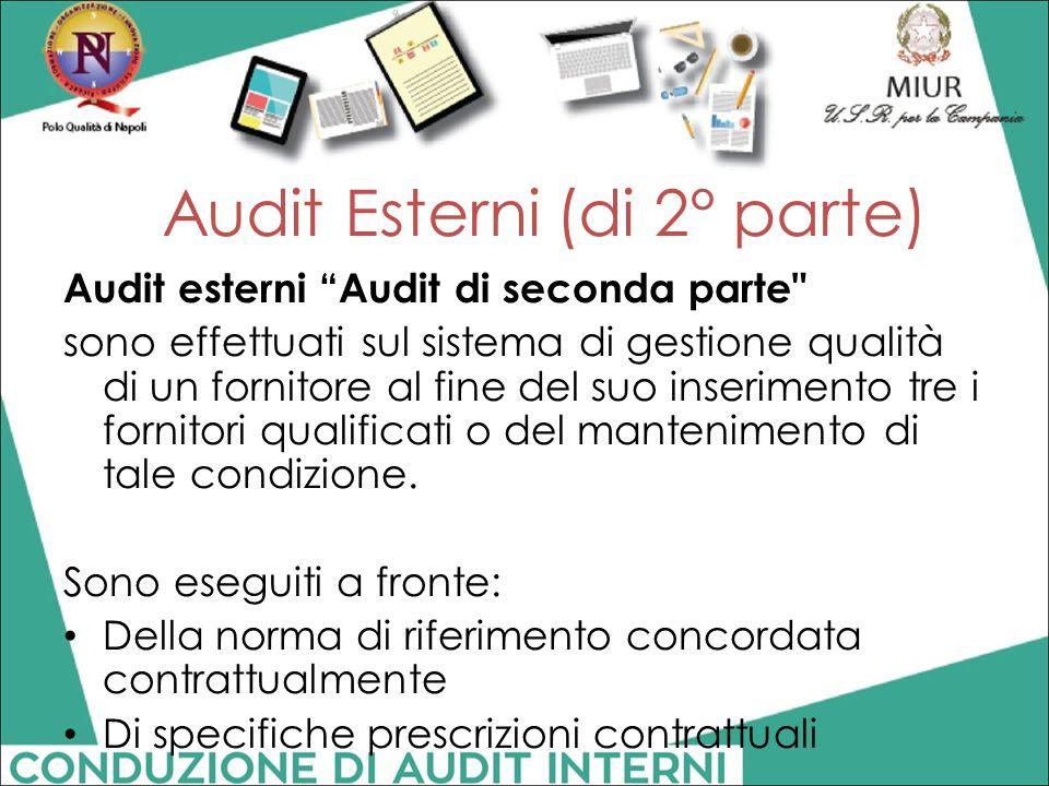 "Audit esterni ""Audit di seconda parte"