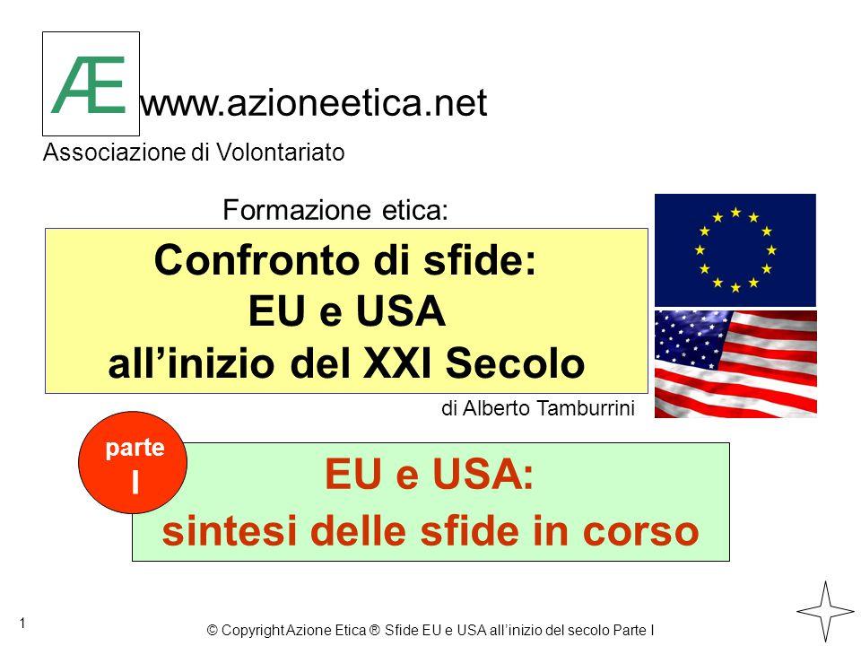 3.UE e USA: si consolidano visioni sociali diverse I capitoli 22 1.