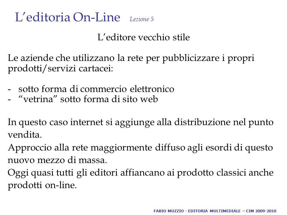 L'editoria On-Line Lezione 5 Help on-line Insieme di pagine ipertestuali a cui si accede attraverso un programma: l'utente attraverso le parole chiave ottiene informazione sugli argomenti che gli interessano (esiste anche in forma off-line per i programmi dei nostri PC).