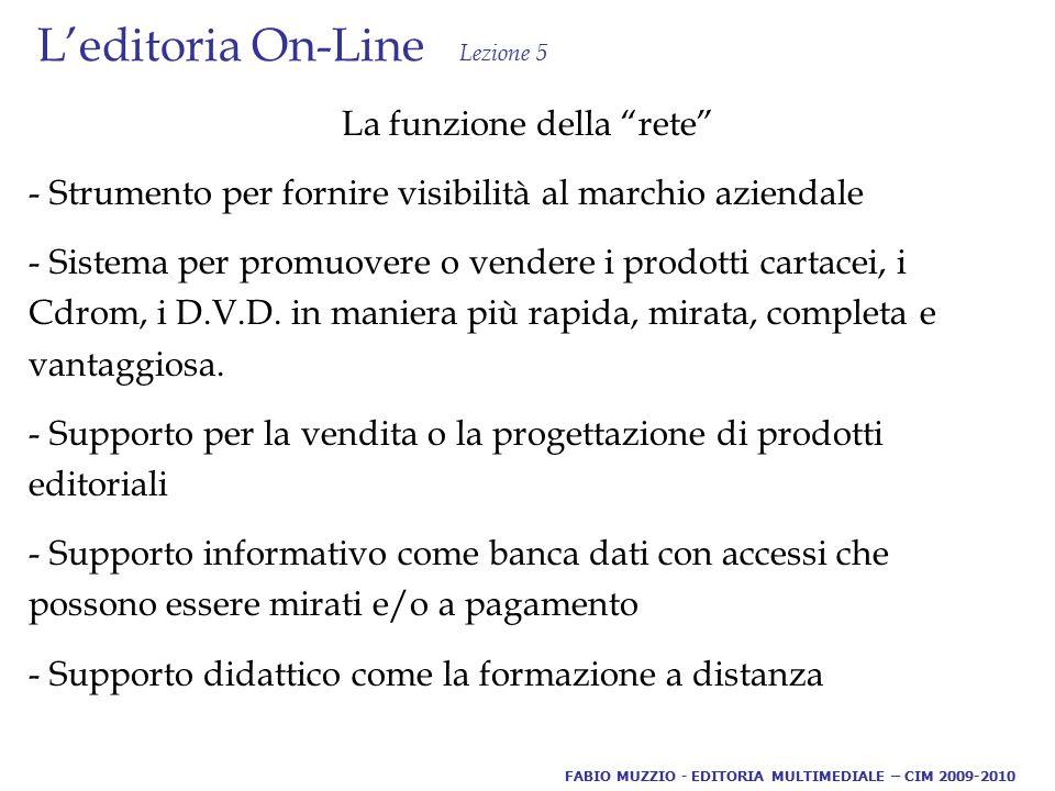 L'editoria On-Line Lezione 5 www.beghelli.it Catalogo commerciale FABIO MUZZIO - EDITORIA MULTIMEDIALE – CIM 2009-2010