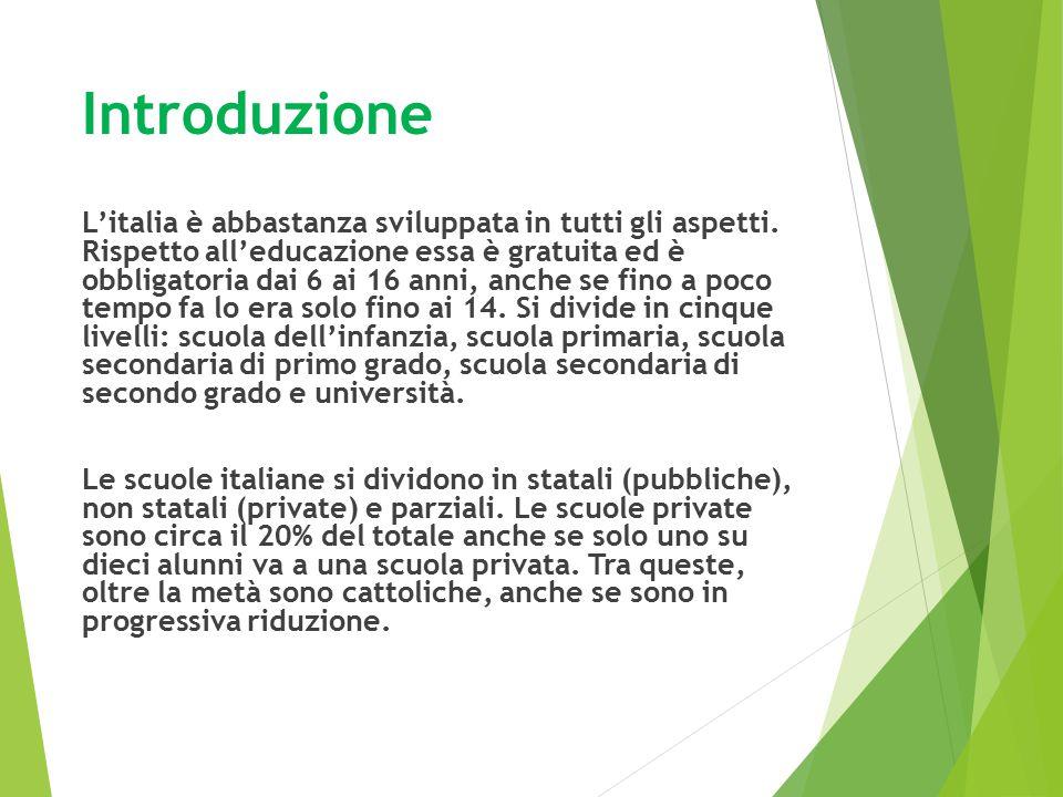 Alfabetizzazione L'alfabetizzazione in Italia è altissima, pari al 99%, considerando anche che la scuola elementare e quella media sono obbligatorie.