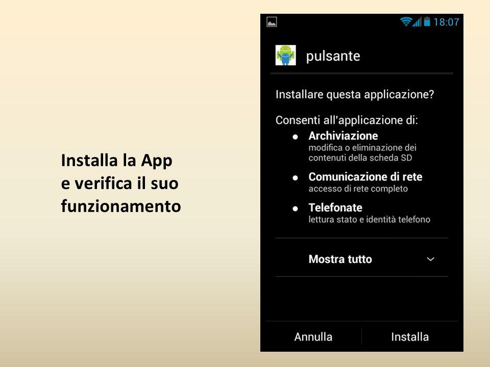 Installa la App e verifica il suo funzionamento