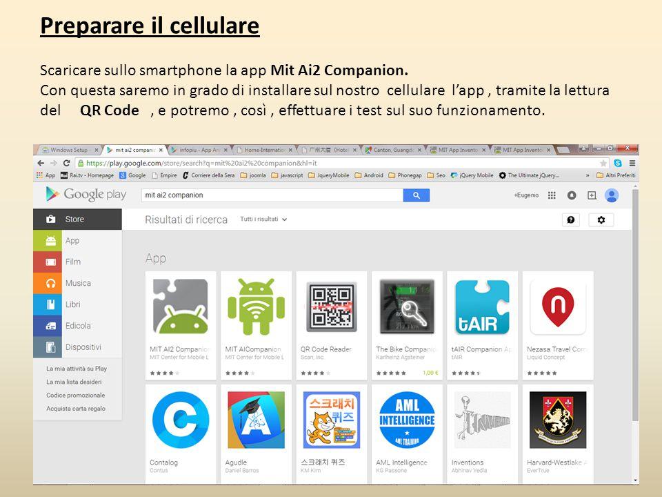 Preparare il cellulare Scaricare sullo smartphone la app Mit Ai2 Companion. Con questa saremo in grado di installare sul nostro cellulare l'app, trami