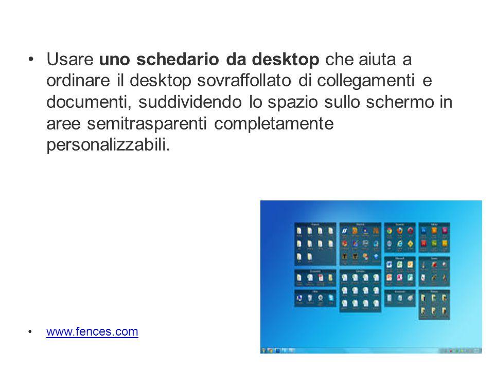 Usare uno schedario da desktop che aiuta a ordinare il desktop sovraffollato di collegamenti e documenti, suddividendo lo spazio sullo schermo in aree