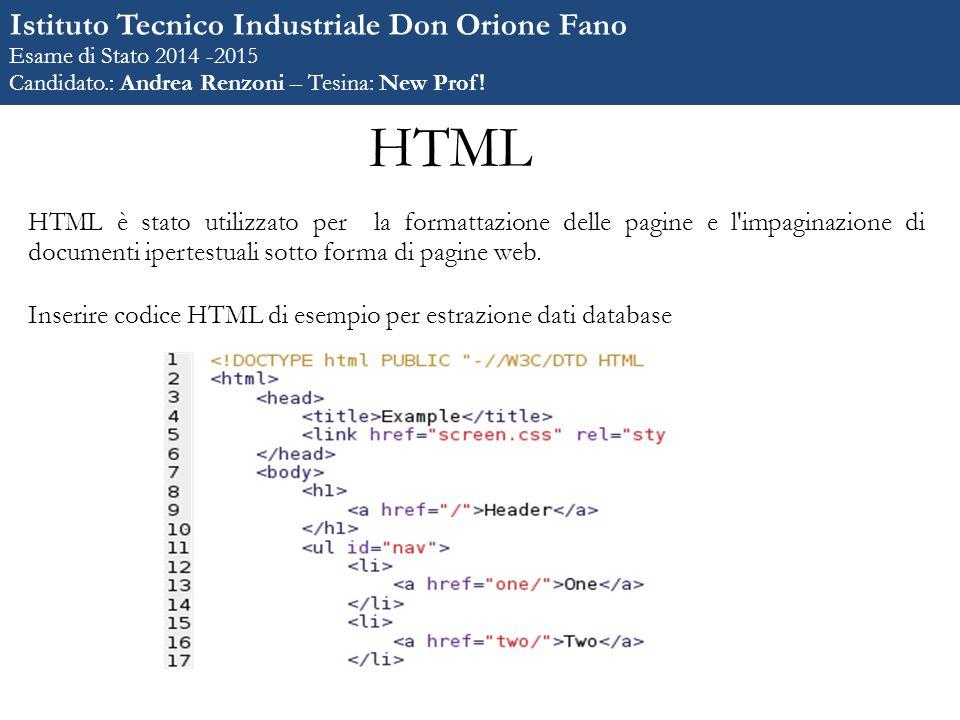 HTML HTML è stato utilizzato per la formattazione delle pagine e l impaginazione di documenti ipertestuali sotto forma di pagine web.