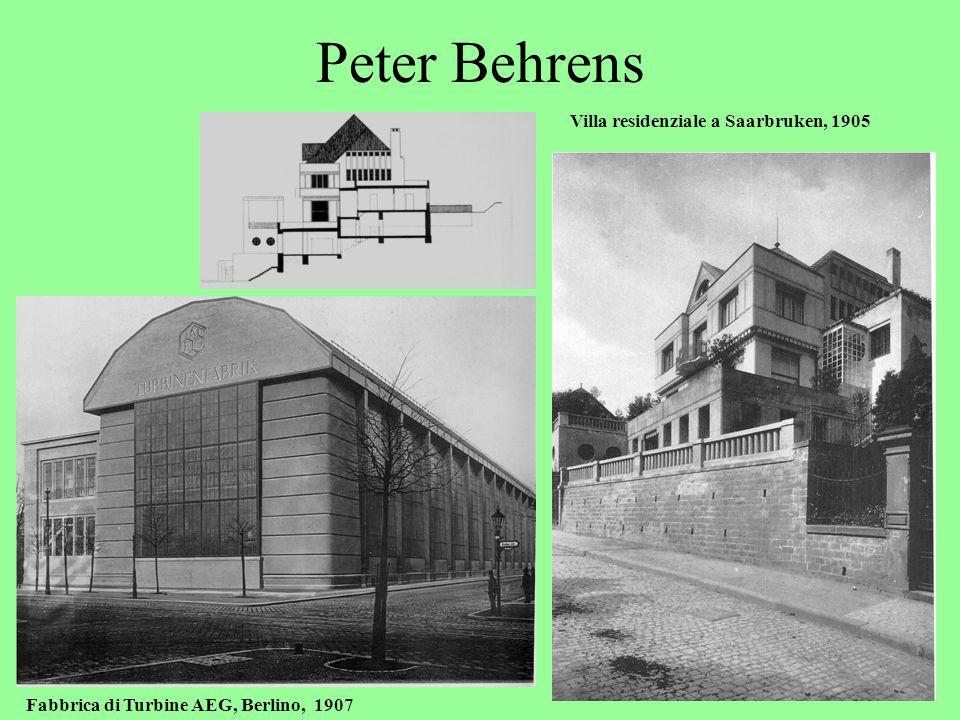 Peter Behrens Villa residenziale a Saarbruken, 1905 Fabbrica di Turbine AEG, Berlino, 1907