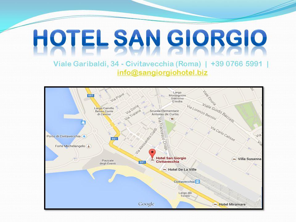 Viale Garibaldi, 34 - Civitavecchia (Roma) | +39 0766 5991 | info@sangiorgiohotel.biz