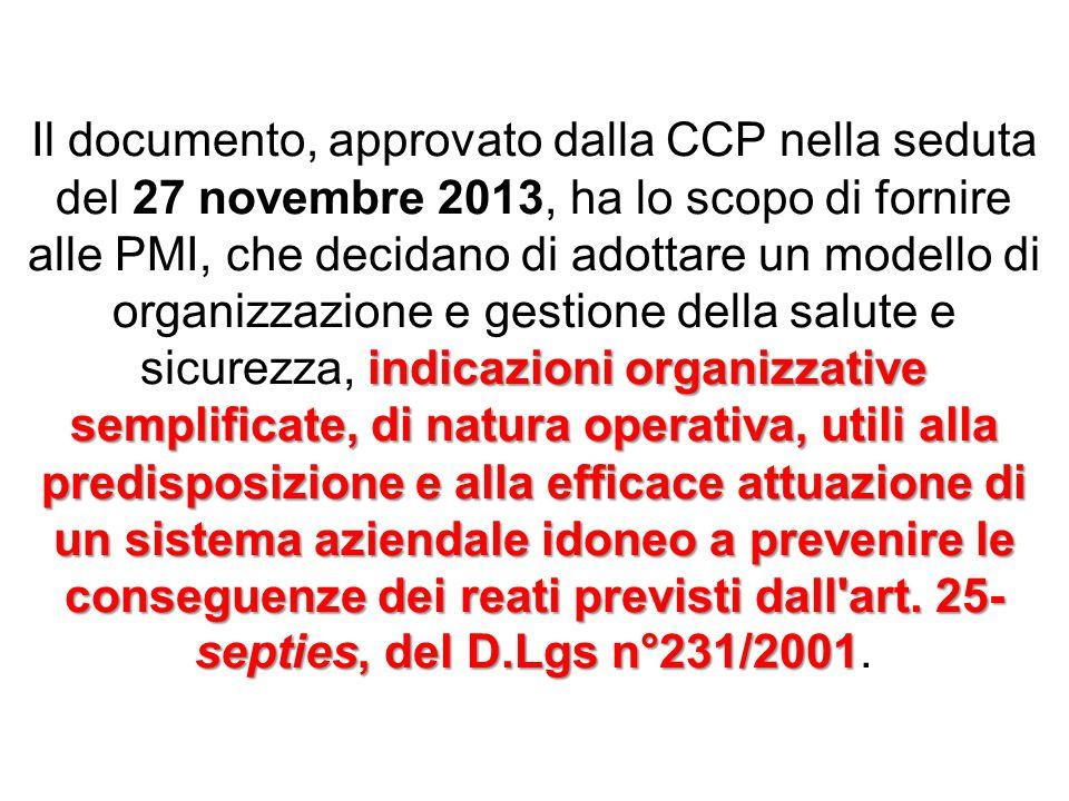 indicazioni organizzative semplificate, di natura operativa, utili alla predisposizione e alla efficace attuazione di un sistema aziendale idoneo a pr