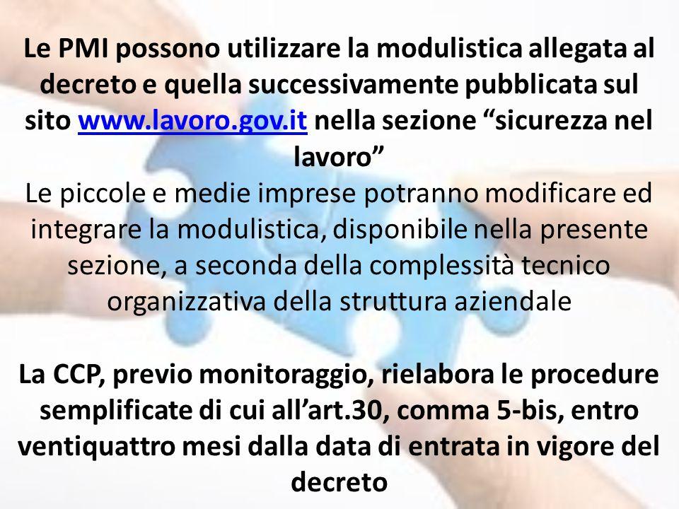 """Le PMI possono utilizzare la modulistica allegata al decreto e quella successivamente pubblicata sul sito www.lavoro.gov.it nella sezione """"sicurezza n"""