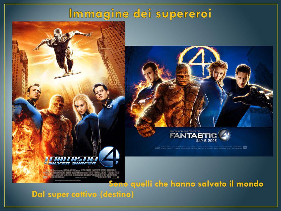 I fantastici 4 è un film del 2005 diretto da Tim Story, prodotto dalla 20° Century Fox e basato sull' omonimo fumetto della Marvel Comics creato da Stan Lee e Jack Kirby, è uscito nelle sale degli Stati Uniti d' America l' 8 Luglio del 2005, mentre in Italia il film è stato distribuito nelle sale il16 Settembre 2005.