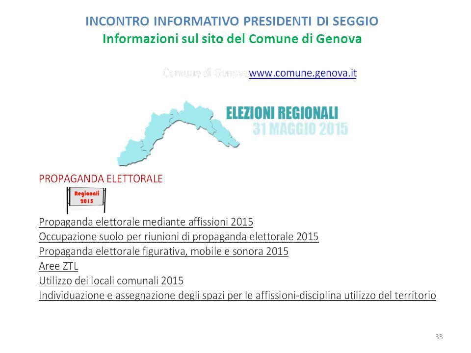 INCONTRO INFORMATIVO PRESIDENTI DI SEGGIO Informazioni sul sito del Comune di Genova 33