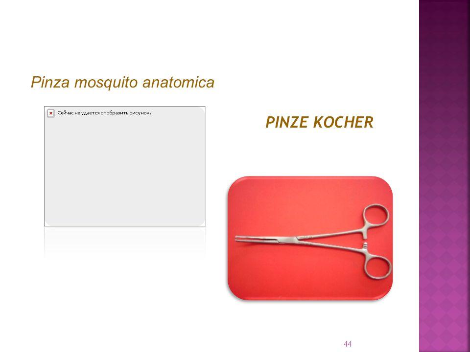 Pinza mosquito anatomica PINZE KOCHER 44