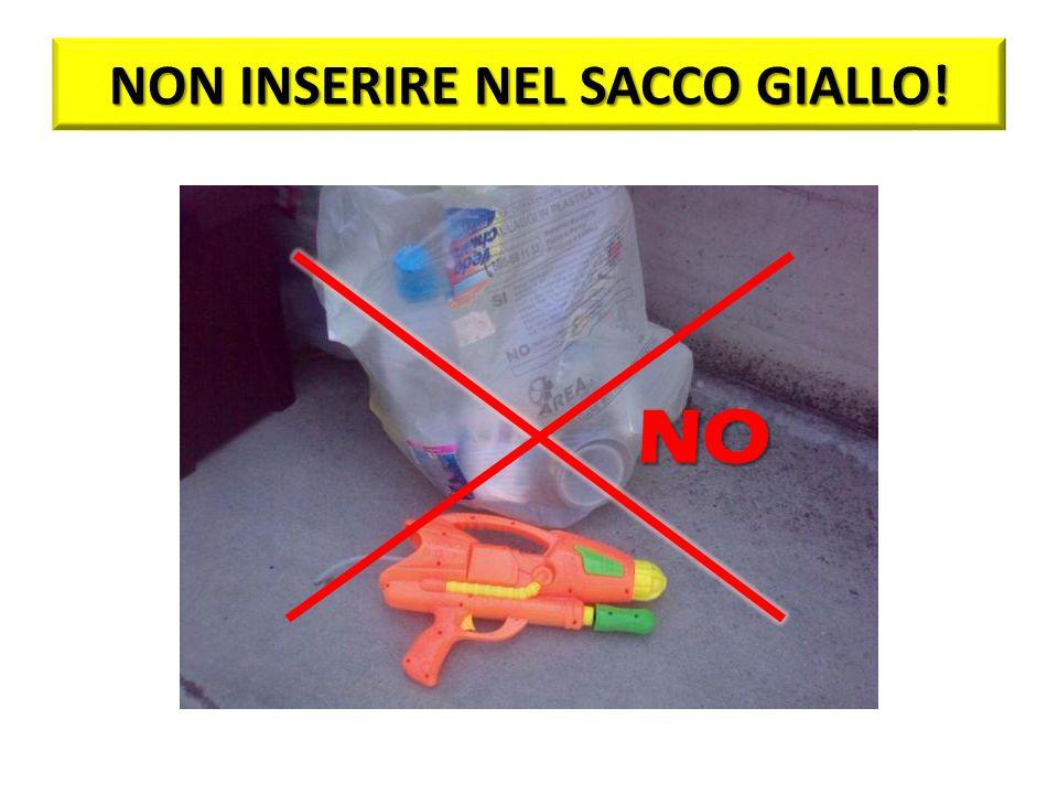 NON INSERIRE NEL SACCO GIALLO! NO
