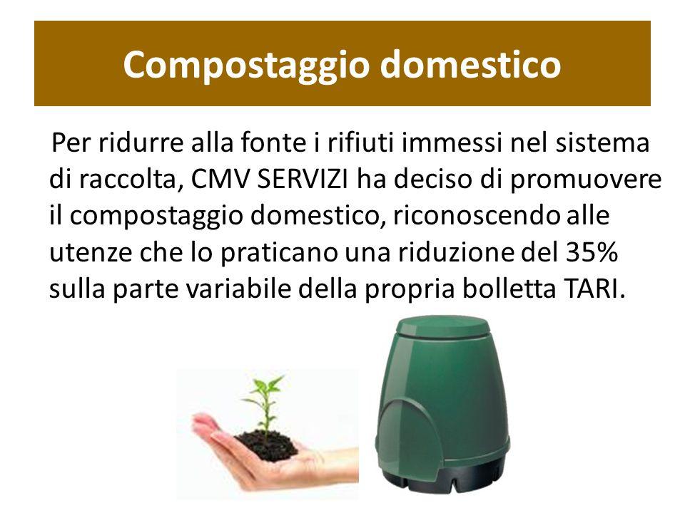 Compostaggio domestico Per ridurre alla fonte i rifiuti immessi nel sistema di raccolta, CMV SERVIZI ha deciso di promuovere il compostaggio domestico, riconoscendo alle utenze che lo praticano una riduzione del 35% sulla parte variabile della propria bolletta TARI.