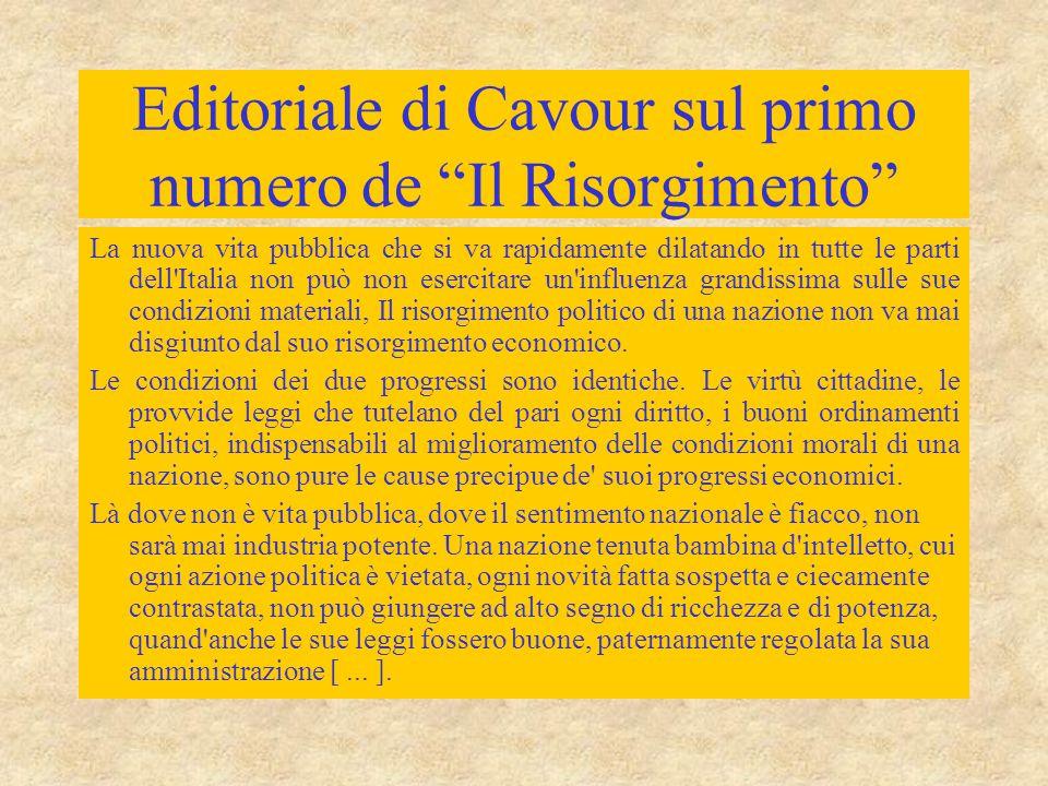 """Editoriale di Cavour sul primo numero de """"Il Risorgimento"""" La nuova vita pubblica che si va rapidamente dilatando in tutte le parti dell'Italia non pu"""