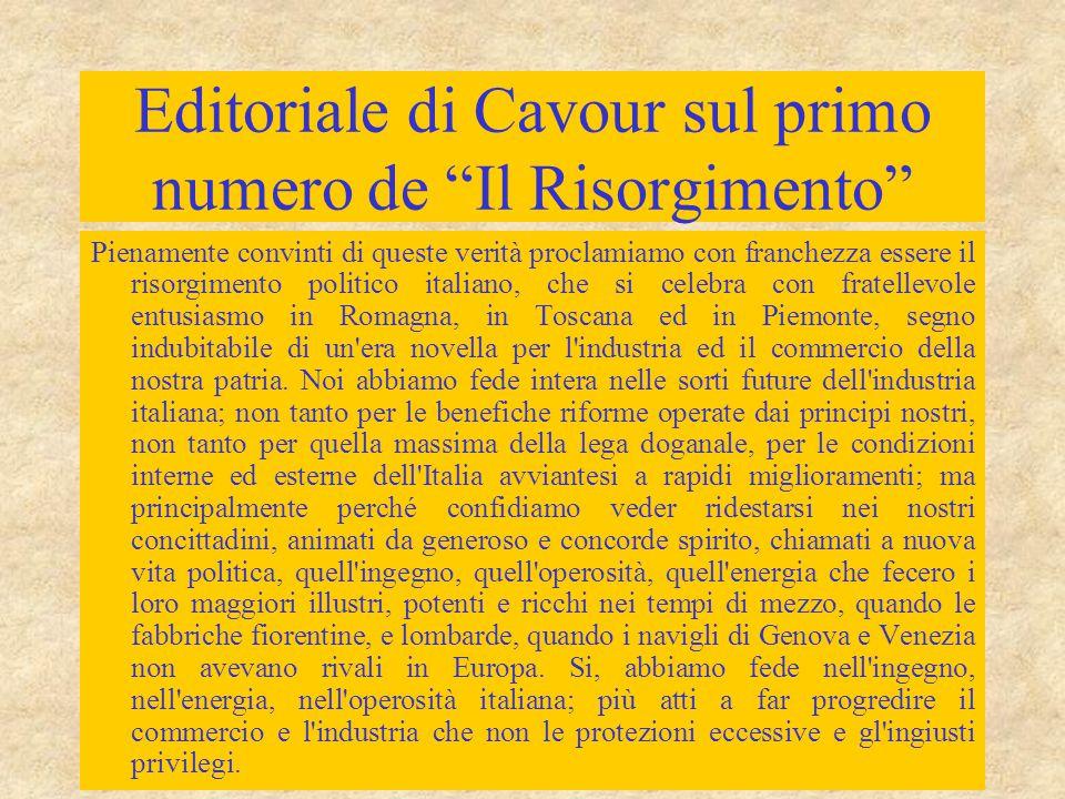 """Editoriale di Cavour sul primo numero de """"Il Risorgimento"""" Pienamente convinti di queste verità proclamiamo con franchezza essere il risorgimento poli"""