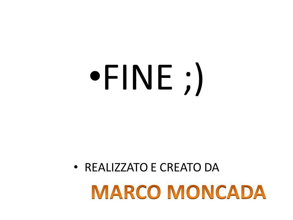 FINE ;) REALIZZATO E CREATO DA