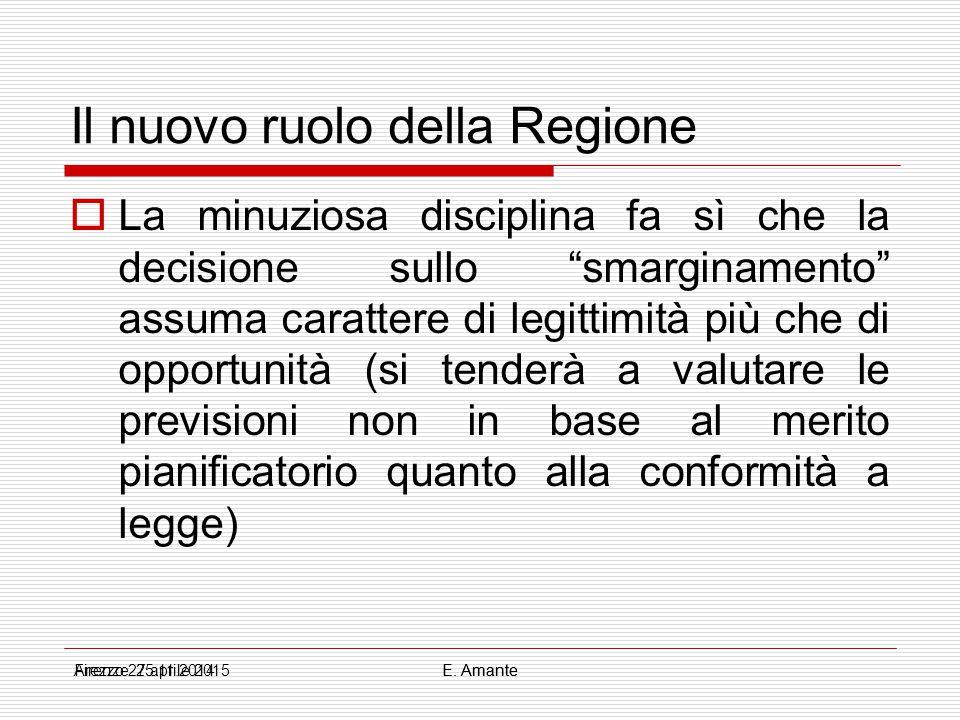 """Il nuovo ruolo della Regione  La minuziosa disciplina fa sì che la decisione sullo """"smarginamento"""" assuma carattere di legittimità più che di opportu"""