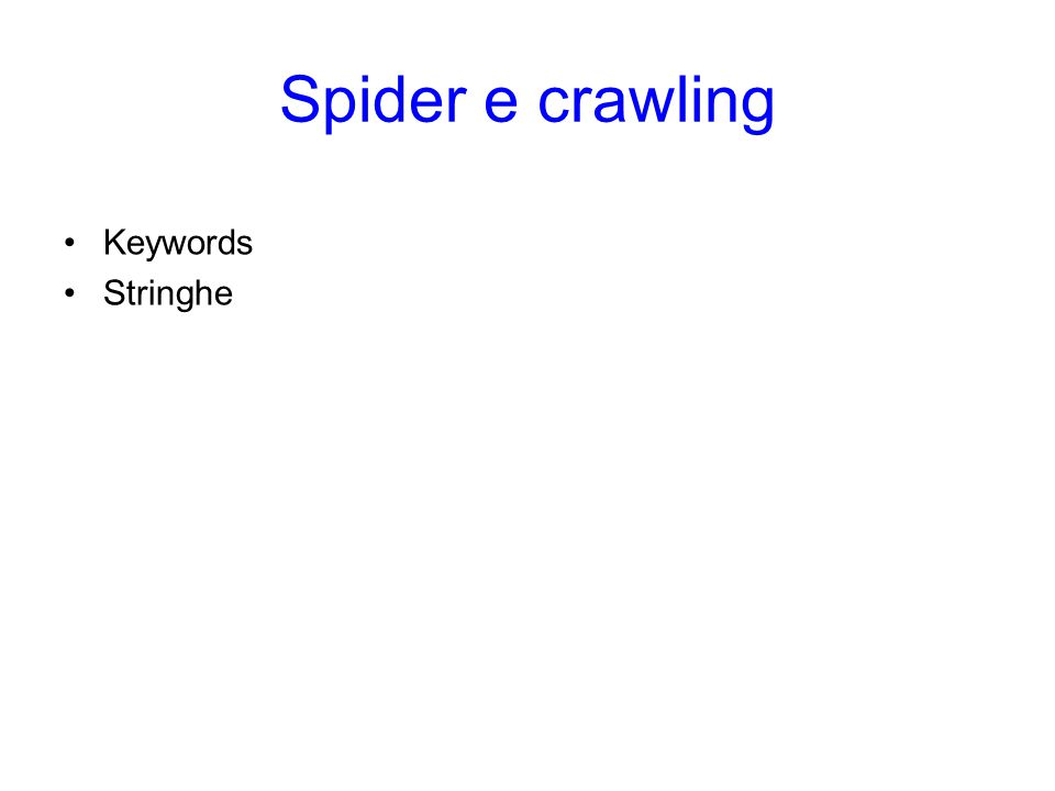 Spider e crawling Keywords Stringhe