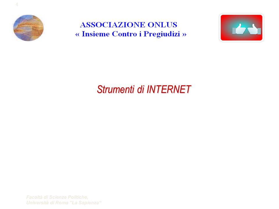 Facoltà di Scienze Politiche, Università di Roma La Sapienza Strumenti di INTERNET 4