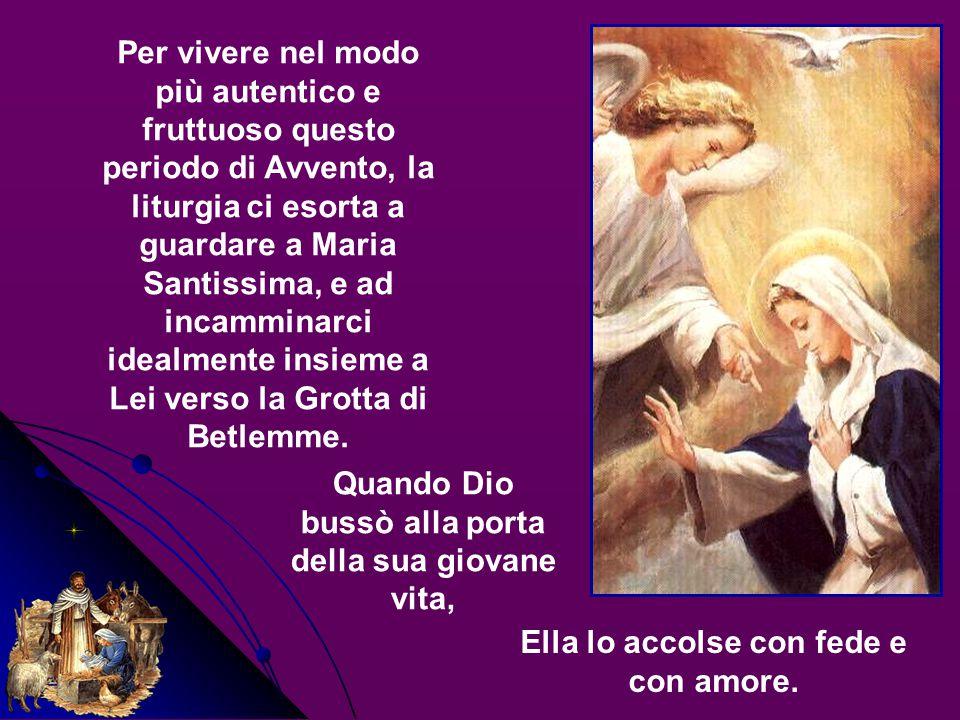 Per vivere nel modo più autentico e fruttuoso questo periodo di Avvento, la liturgia ci esorta a guardare a Maria Santissima, e ad incamminarci idealmente insieme a Lei verso la Grotta di Betlemme.