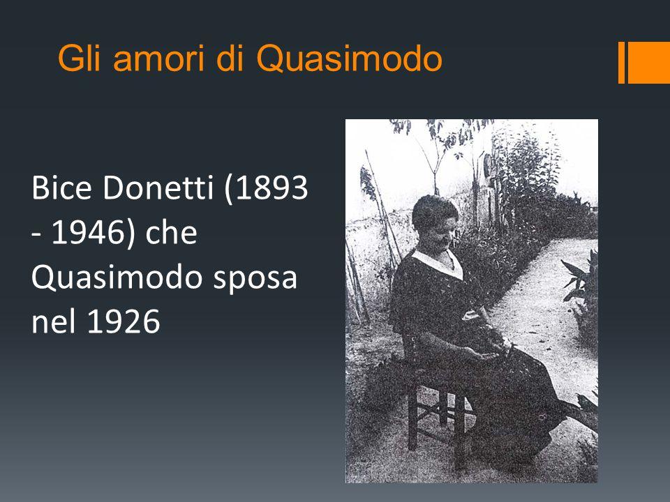 Bice Donetti (1893 - 1946) che Quasimodo sposa nel 1926 Gli amori di Quasimodo