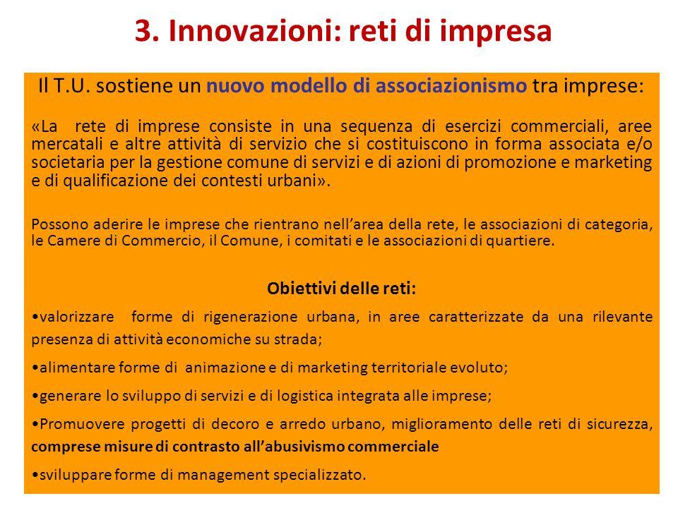 3. Innovazioni: reti di impresa Il T.U.