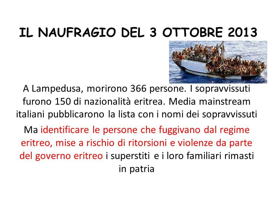 IL NAUFRAGIO DEL 3 OTTOBRE 2013 A Lampedusa, morirono 366 persone.