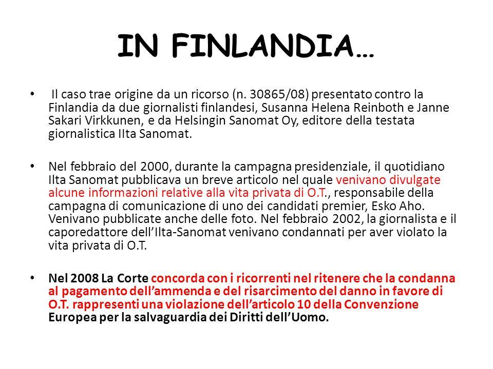 IN FINLANDIA… Il caso trae origine da un ricorso (n.