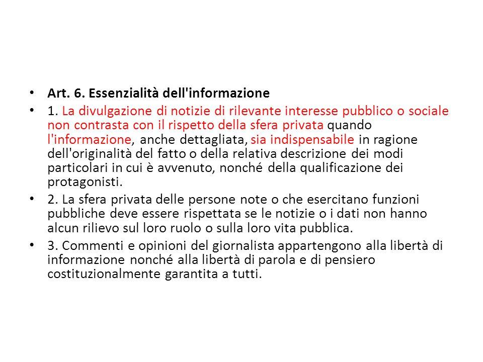 Art.6. Essenzialità dell informazione 1.