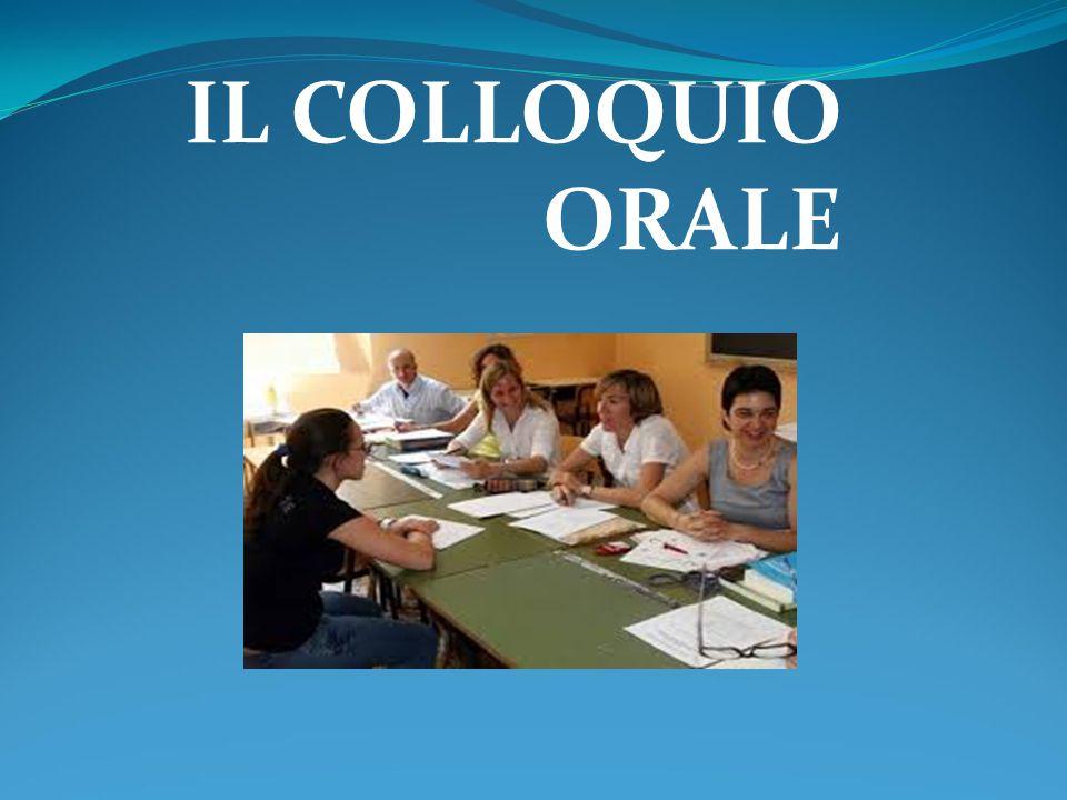 IL COLLOQUIO ORALE