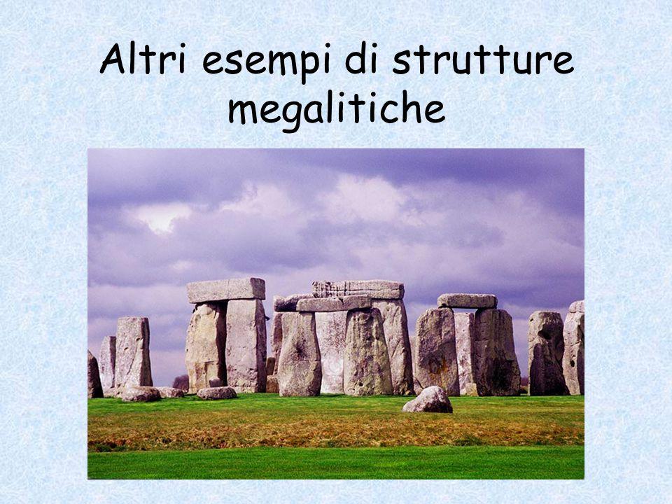 Altri esempi di strutture megalitiche