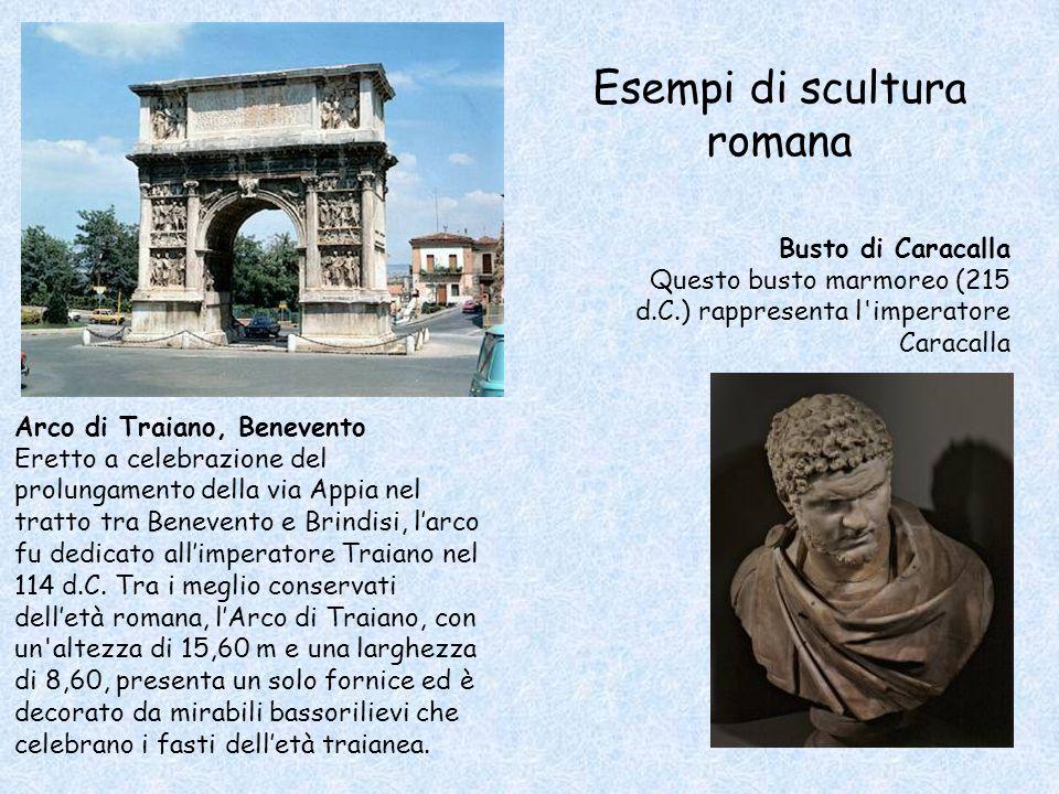 Arco di Traiano, Benevento Eretto a celebrazione del prolungamento della via Appia nel tratto tra Benevento e Brindisi, l'arco fu dedicato all'imperatore Traiano nel 114 d.C.